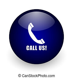 Call us blue glossy ball web icon on white background. Round 3d render button.