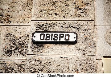 Calle Obispo Havana Cuba - Calle Obispo street sign in ...