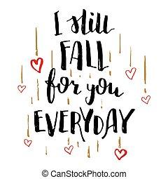 calligrafia, amore, cadere, lei, ancora, ogni giorno, scheda
