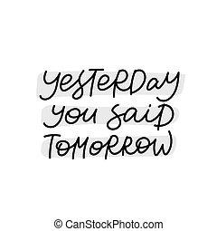 calligrafia, iscrizione, ieri, lei, detto, domani