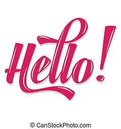 """calligraphic, écriture, """"hello"""""""