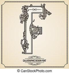 Calligraphic Design Font.  Letter F