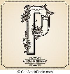 Calligraphic Design Font. Letter P