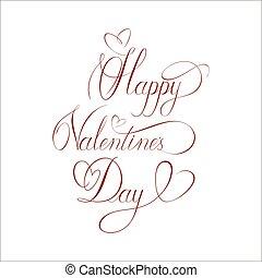Calligraphic inscription. Happy Valentine's Day greeting card. Vector illustration