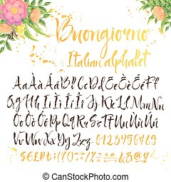 Calligraphic Italian alphabet. Title is Good morning. Floral decorations and inky splatters on white background. Diacritic letters also added in set.