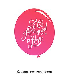calligraphic, letras, todos, nosotros, necesidad, es, love., inscripción