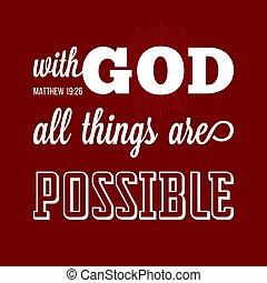 calligraphic, vers, vagy, isten, tervezés, minden, biblia, háttér, ing, lehetséges, ruhanemű, alkalmaz, poszter, t