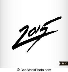 calligraphic, watercolor, jaar, 2015, nieuw, met de hand...