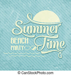 "Calligraphic  Writing ""Summer time - beach party"""