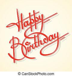 calligraphie, anniversaire, heureux