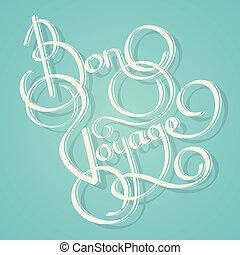 Calligraphy bon voyage text