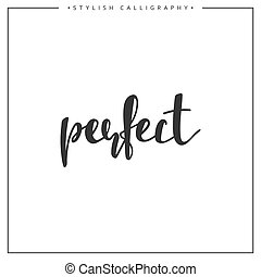 Calligraphy isolated on white background inscription phrase, perfect