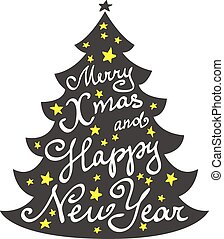 Calligraphy lettering Christmas tree. Merry Christmas and Happy New Year lettering, vector illustration.