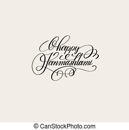calligraphy lettering inscription happy janmashtami to...