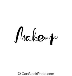 Calligraphy lettering text Make up. vector Barber logo modern design for fashion school. illustration flat logo