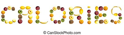 Calories word made of fruits - Calories word made of...