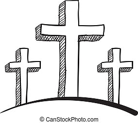 Calvary crosses sketch - Doodle style Calvary crucifix...