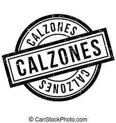 Calzones rubber stamp