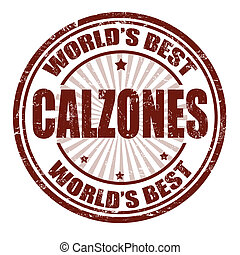 Grunge rubber stamp with the word Calzones written inside the stamp