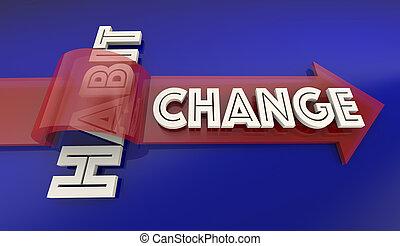 cambiamento, vecchio, vizio, migliorare, nuovo, stile di vita, freccia, sopra, parola, 3d, illustrazione