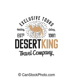 Camel logo template concept. Travel company logotype. Desert king text quote. Exclusive tours vacation business emblem. Stock vector badge isolated on white background