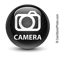 Camera glassy black round button