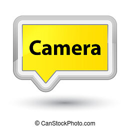 Camera prime yellow banner button