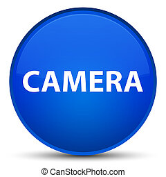 Camera special blue round button
