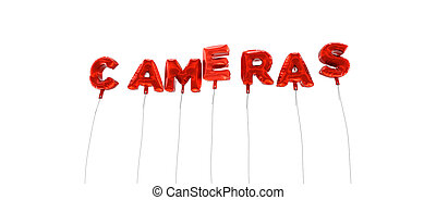 CAMERAS - word made from red foil balloons - 3D rendered.