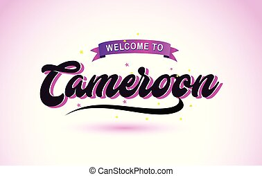 Cameroon Welcome to Creative Text Handwritten Font with Purple Pink Colors Design.
