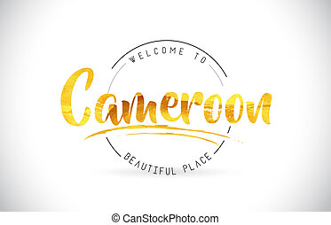 Cameroon Welcome To Word Text with Handwritten Font and Golden Texture Design.