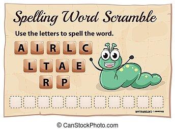 camino difícil, ortografía, palabra, oruga