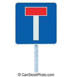 camino, fin, azul, no, señal, poste indicador, zona lateral de camino, aislado, /, poste, signboard, por, muerto, signage, tráfico, poste, rojo, t