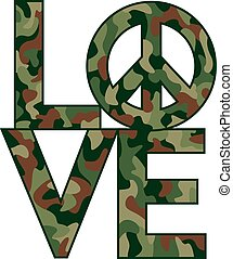 Camo Love=Peace - Text design of LOVE with Peace Symbol in a...