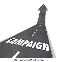 Campaign Word Road Advertising Marketing Election Win Success