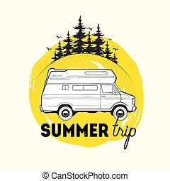 Camper trailer or campervan driving against spruce trees on background and summer trip inscription. Recreational vehicle for road journey or camping. Vector illustration for logo, advertising