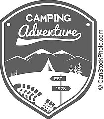 Camping Adventures Label. Vintage Mountain winter or summer camp explorer badge. Outdoors logo design. Travel monochrome, hipster insignia. Campsite icon symbol, emblem and stamp. Vector