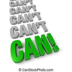 """""""can, do"""", attitude, positif"""