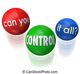 Can You Control It All Words Juggling Balls Priorities - Can...