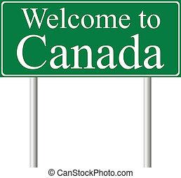 canadá, concepto, camino, señal bienvenida