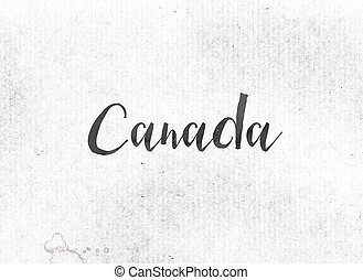 Canada Concept Painted Ink Word and Theme