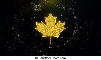 Canadian Maple Leaf Icon on Gold Glitter Particles Spark Exploding Fireworks Display . Object, Shape, Text, Design, Element, Symbol 4K Animation.