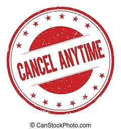 CANCEL-ANYTIME stamp sign text word logo red.