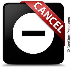 Cancel black square button red ribbon in corner