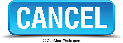 cancel blue 3d realistic square isolated button