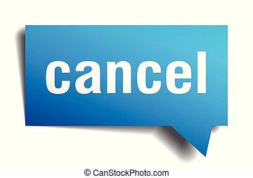 cancel blue 3d speech bubble - cancel blue 3d square...