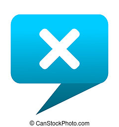 Cancel blue bubble icon