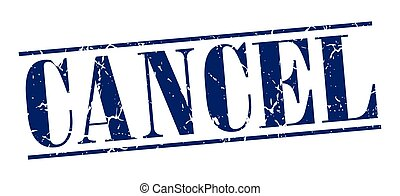 cancel blue grunge vintage stamp isolated on white background