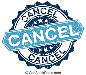 cancel blue round grunge stamp on white