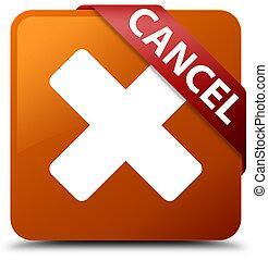 Cancel brown square button red ribbon in corner
